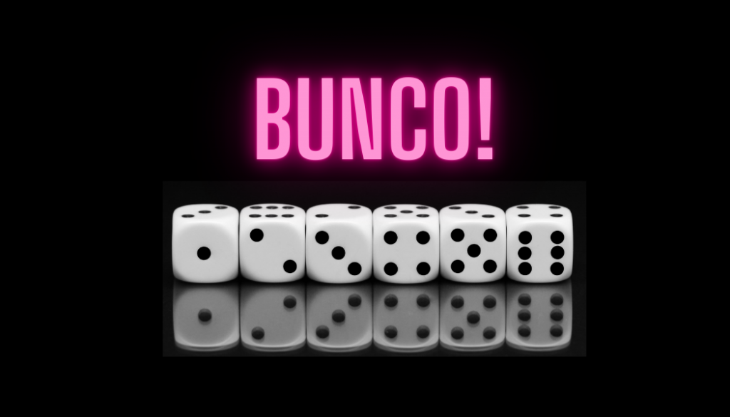 Join us for Bunco on August 27th!