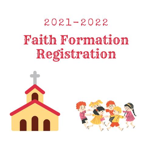 Faith Formation Registration 2021-2022